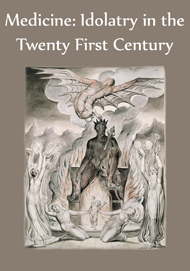 medicine_idolatry_in_the_twenty_first_century_cover