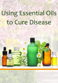using_essential_oils_to_cure_disease