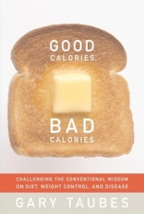 good calories bad calories 202x300 A Low Carb High Fat Diet with an 80 Year History of Curing Epilepsy: Could it Cure Other Diseases?