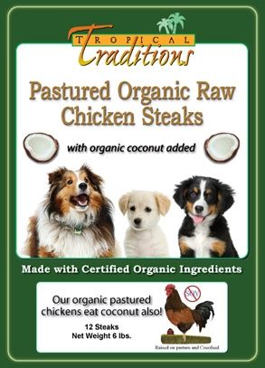 organic raw pastured dog food chicken steaksfront How to Feed your Dog or Cat Coconut Oil