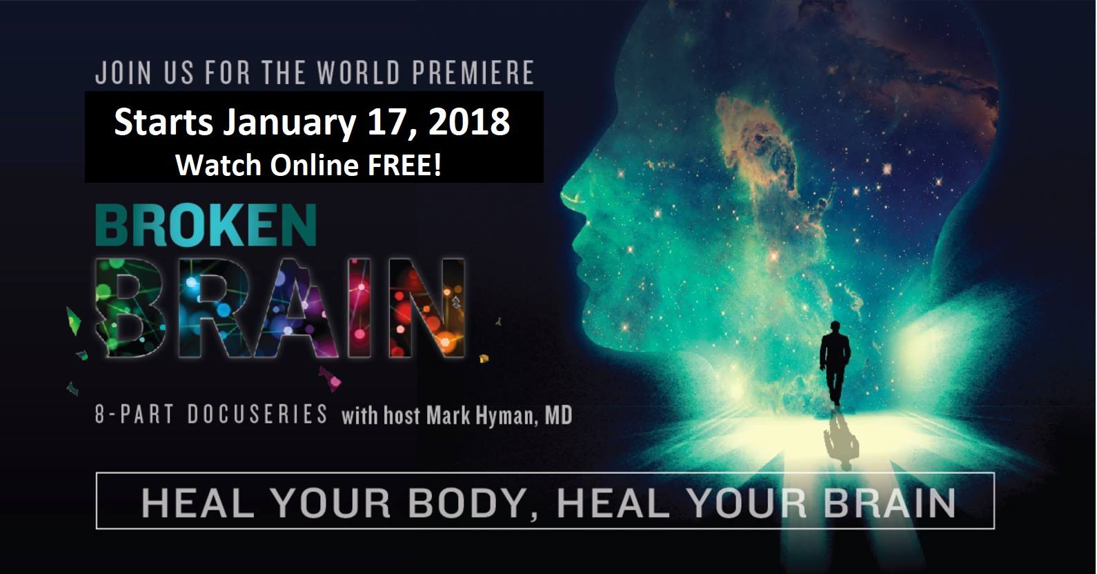 Broken Brain Dr Mark Hyman Presents Free Online Series On Holistic