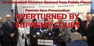 Rockland-County-Emergency-Ban-Unvaccinated-Children-OVERTURNED-300x147