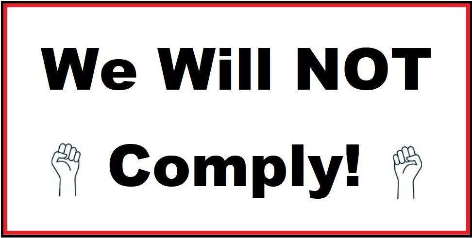 We wil not comply